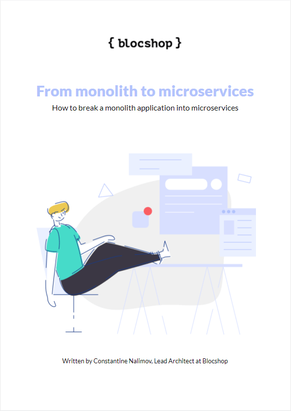 From monolith to microservices (ebook): How to break a monolith application into microservices